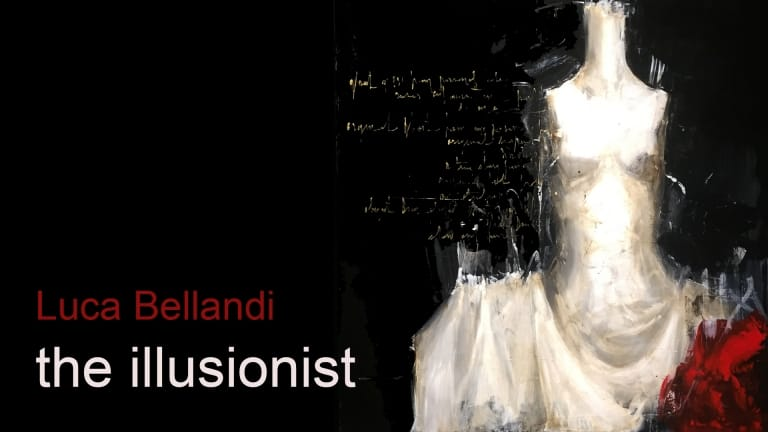 "Luca Bellandi ""The Illusionist"""