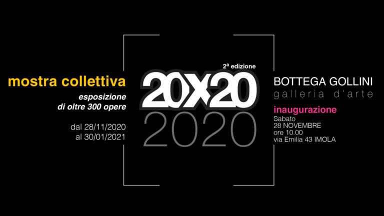 Mostra Collettiva 20X20 2020